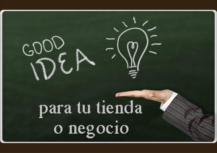 ideas para tu negocio